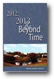 2012, 2013 & Beyond Time