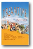 Dreamtime: Parables of Universal Law while Down Under