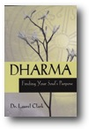 Dharma: Finding Your Soul's Purpose
