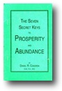 The Seven Secret Keys to Prosperity and Abundance