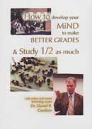 How to Develop Your Mind to make Better Grades and Study 1/2 as Much - DVD